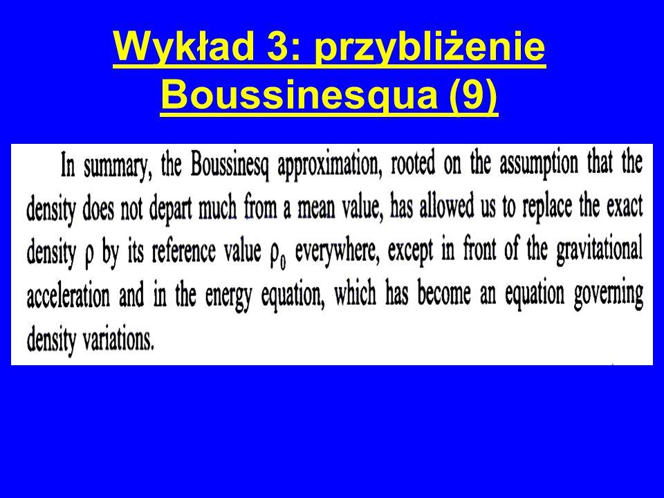 Wykład 3: przybliżenie Boussinesqua (9)