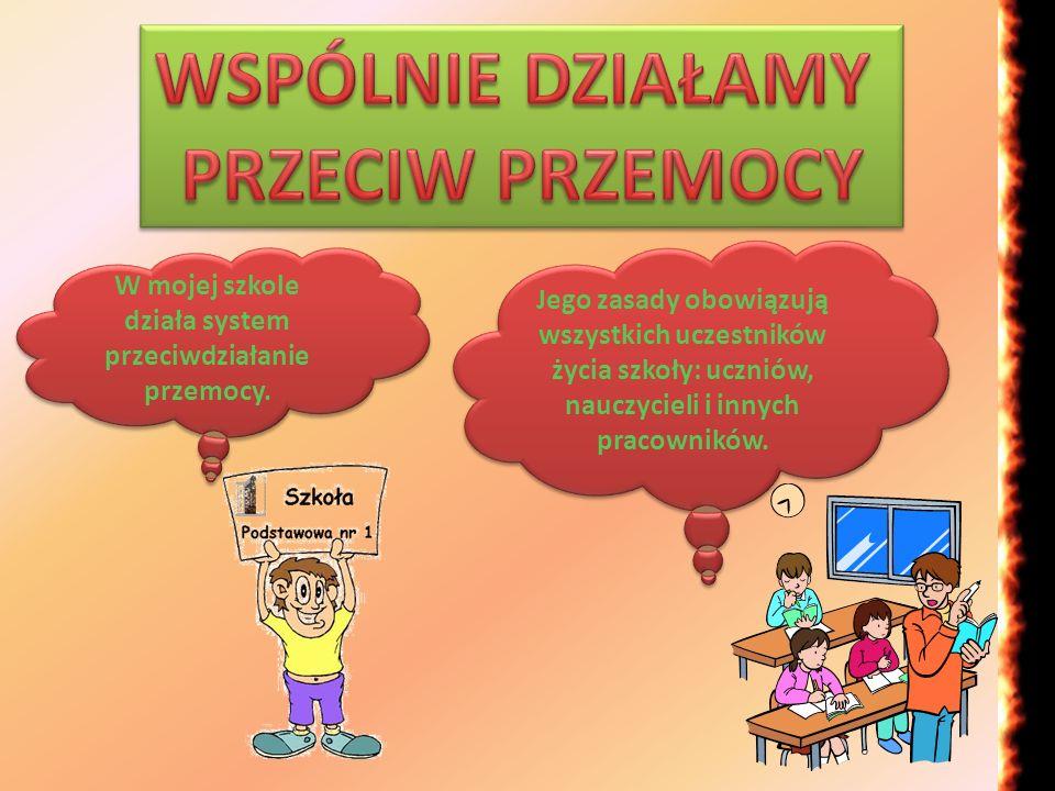 Jego zasady obowiązują wszystkich uczestników życia szkoły: uczniów, nauczycieli i innych pracowników. W mojej szkole działa system przeciwdziałanie p
