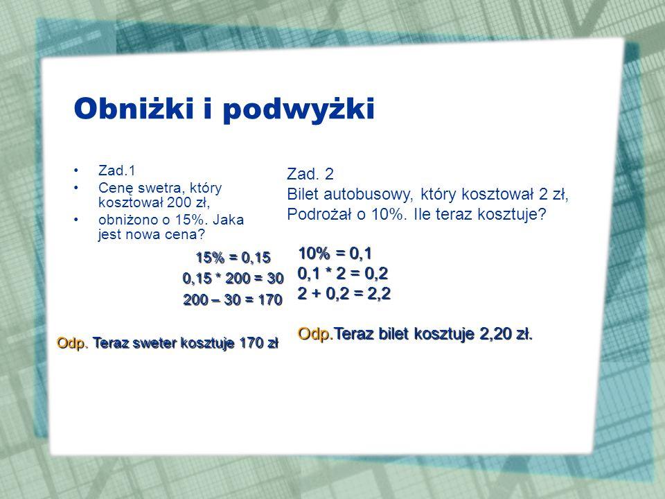 Lokaty 12 - miesięczne walutazł$ oprocentowanie16%4,5% Zadanie Pan Kowalski wpłacił do Bax- Banku 10 tys. zł i 500 $. Ile złotych i ile dolarów będzie