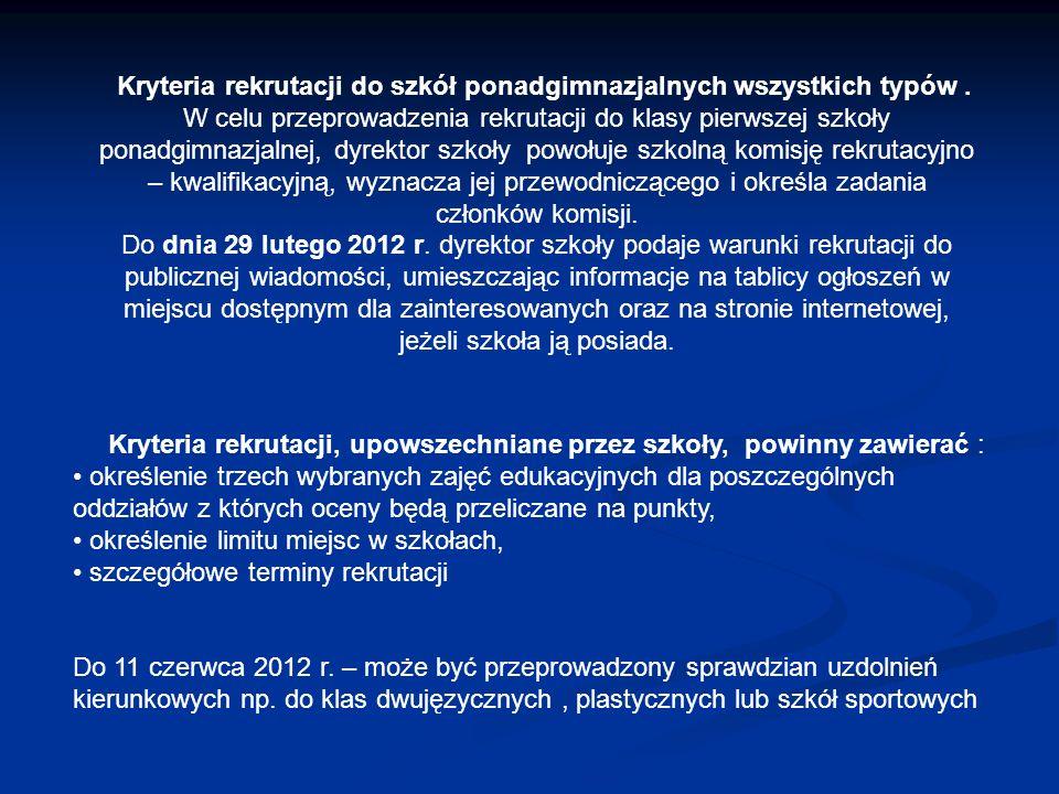 Zasady przyznawania punktów za oceny uzyskane w gimnazjum i szczególne osiągnięcia ucznia zagadnieniePunktacja szczegółowaPunktacja maksymalna Język polski dopuszczający – 0 punkty 19 punktów dostateczny – 9 punktów dobry – 13 punktów bardzo dobry – 16 punktów celujący – 19 punktów Pierwsze wybrane zajęciajak w przypadku języka polskiego 19 punktów edukacyjne Drugie wybrane zajęciajak w przypadku języka polskiego 19 punktów edukacyjne Trzecie wybrane zajęciajak w przypadku języka polskiego 19 punktów edukacyjne