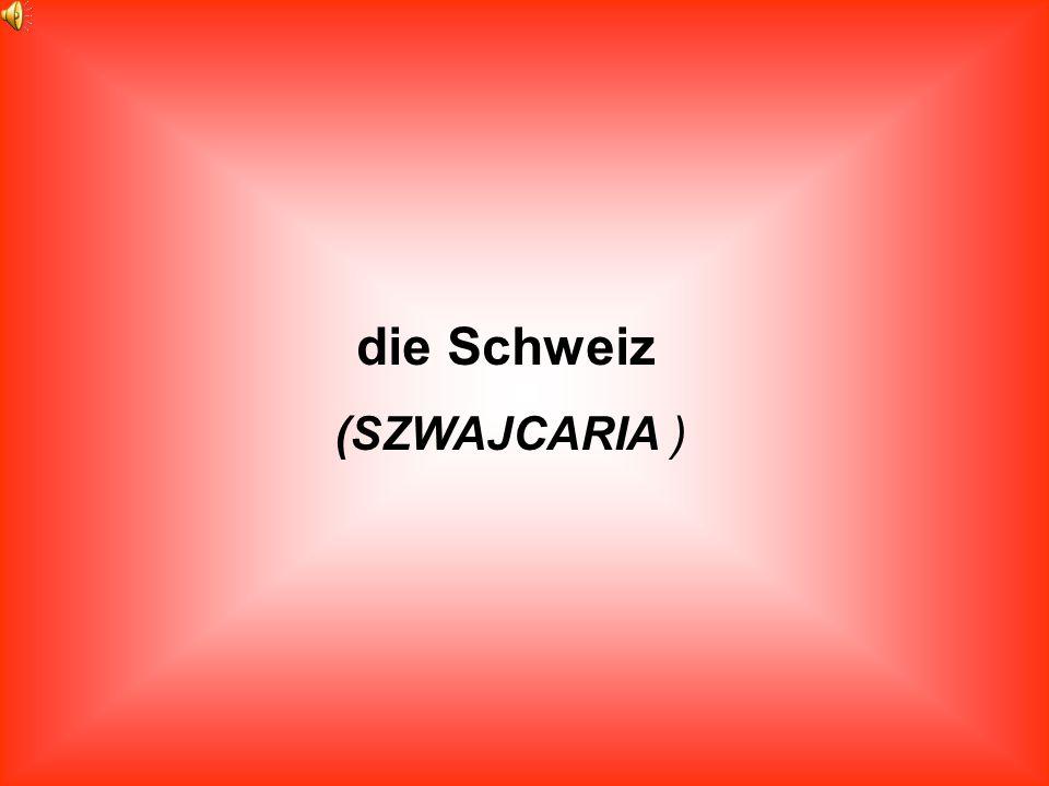 die Schweiz (SZWAJCARIA )
