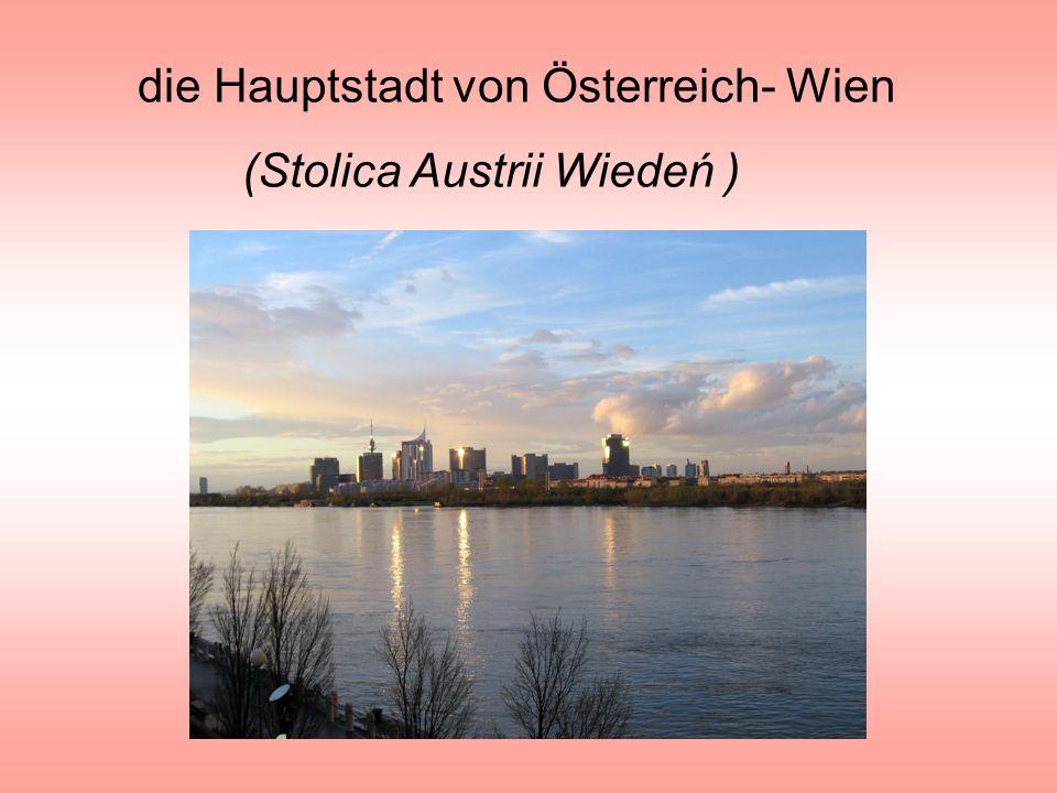 die Hauptstadt von Österreich- Wien (Stolica Austrii Wiedeń ) Wiedeń od strony Dunaju