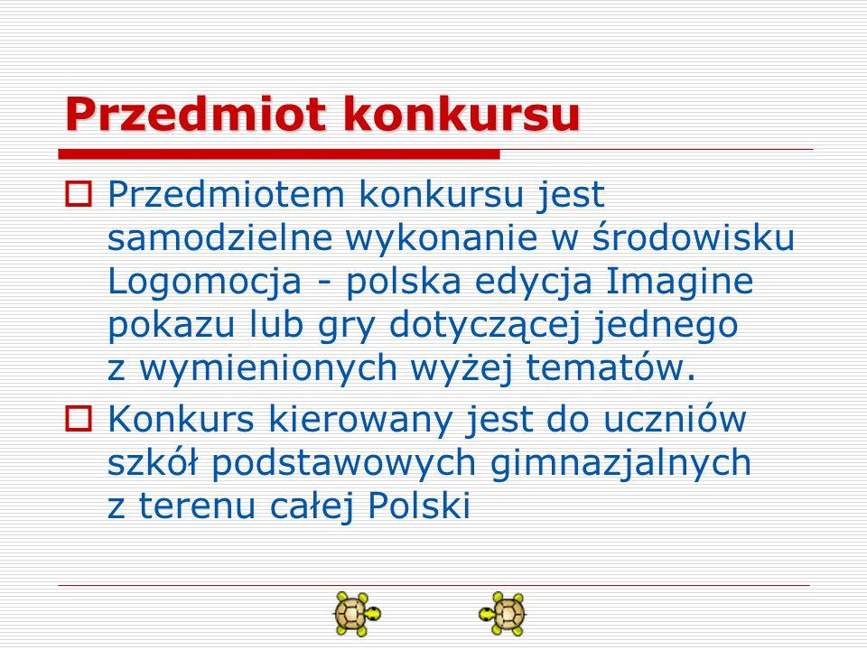 Zasady ogólne Pracę konkursową przesyłamy pocztą elektroniczną na adres pokazlogo@oeiizk.waw.plpokazlogo@oeiizk.waw.pl Nadesłane prace powinny być przygotowane specjalnie na potrzeby niniejszego konkursu Każdy uczeń może przesłać jedną pracę na każdy z podanych tematów konkursu Liczba prac nadesłanych z jednej placówki edukacyjnej nie podlega ograniczeniu, każda praca powinna być jednak przysłana oddzielnie Termin do 11 maja 2010 r.