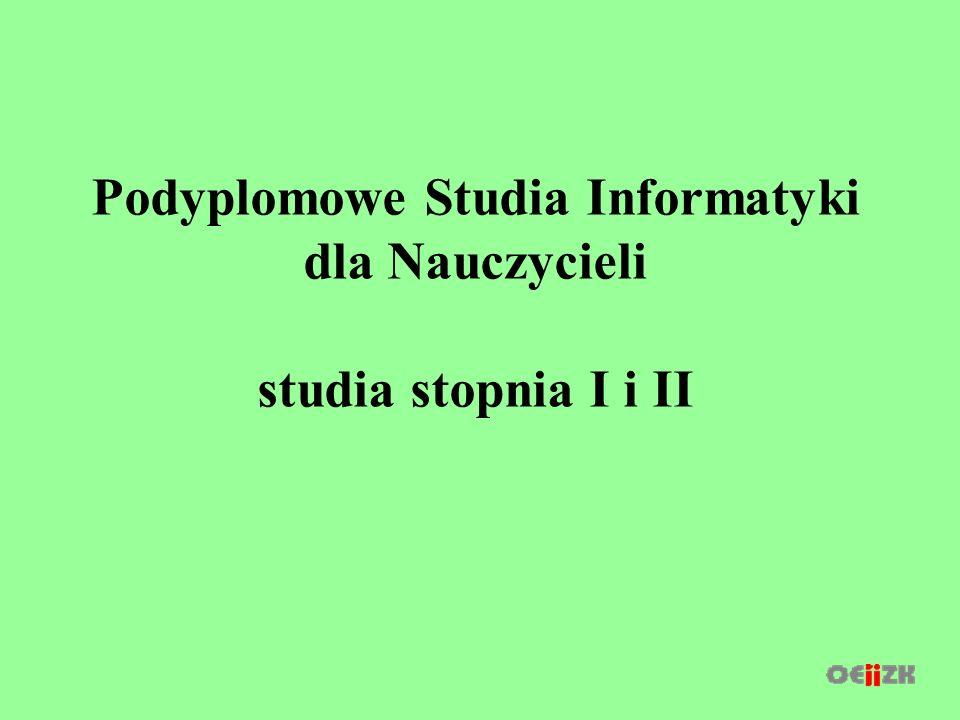 Podyplomowe Studia Informatyki dla Nauczycieli studia stopnia I i II