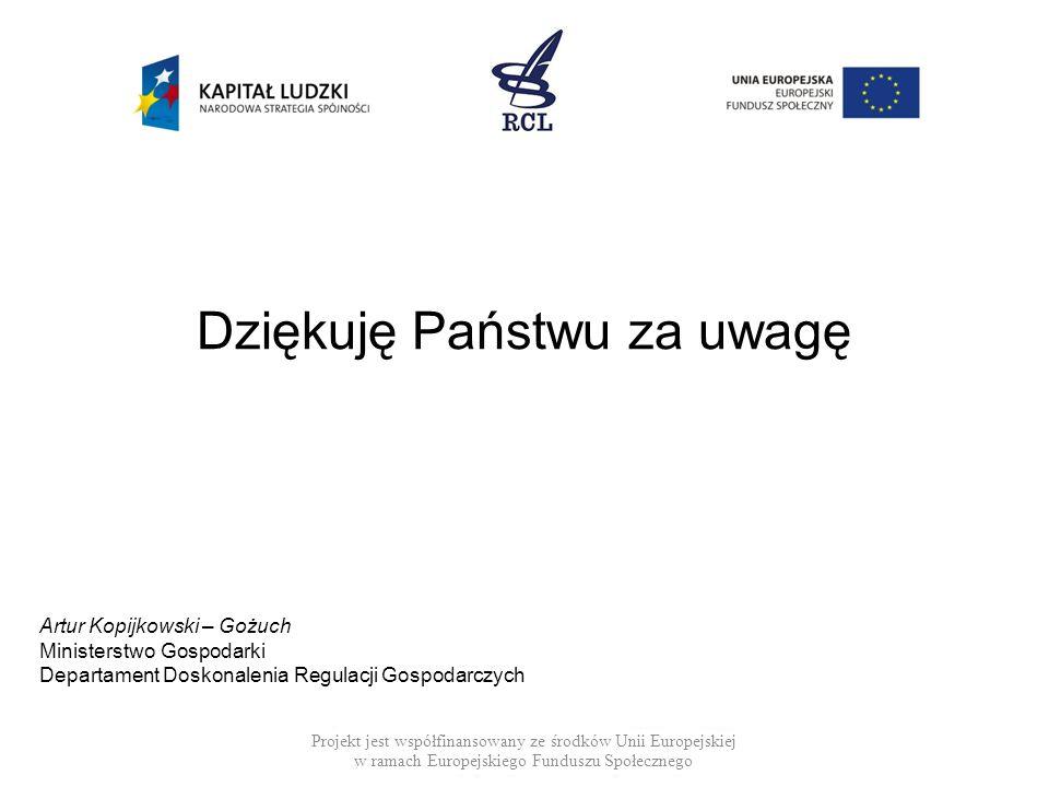 Dziękuję Państwu za uwagę Projekt jest współfinansowany ze środków Unii Europejskiej w ramach Europejskiego Funduszu Społecznego Artur Kopijkowski – G