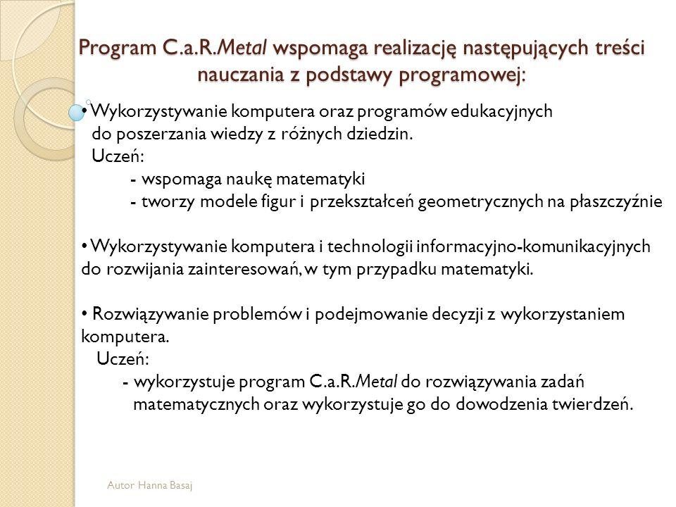 Wykorzystywanie komputera oraz programów edukacyjnych do poszerzania wiedzy z różnych dziedzin. Uczeń: - wspomaga naukę matematyki - tworzy modele fig