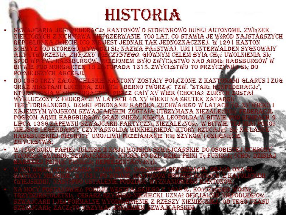 historia Szwajcaria jest federacj ą kantonów o stosunkowo du ż ej autonomii.