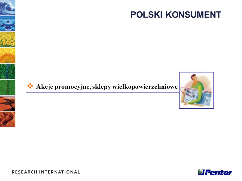 POLSKI KONSUMENT Akcje promocyjne, sklepy wielkopowierzchniowe