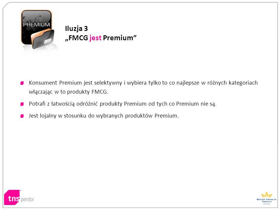 Konsument Premium jest selektywny i wybiera tylko to co najlepsze w różnych kategoriach włączając w to produkty FMCG. Potrafi z łatwością odróżnić pro