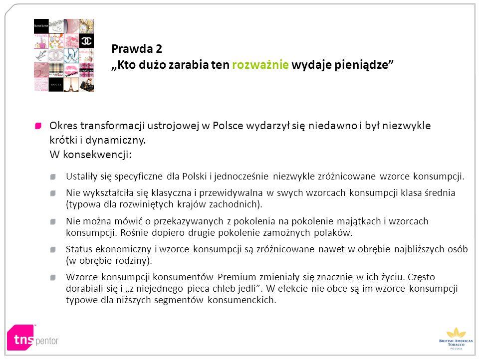 Ustaliły się specyficzne dla Polski i jednocześnie niezwykle zróżnicowane wzorce konsumpcji. Nie wykształciła się klasyczna i przewidywalna w swych wz