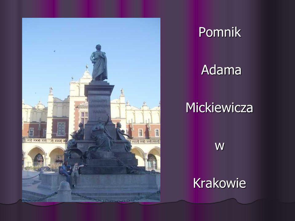 Pomnik Adama AdamaMickiewiczawKrakowie