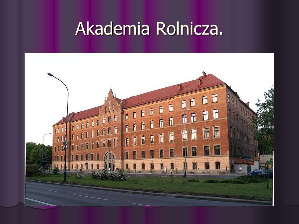 Akademia Rolnicza.