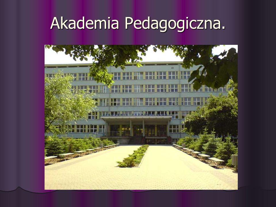 Akademia Pedagogiczna.
