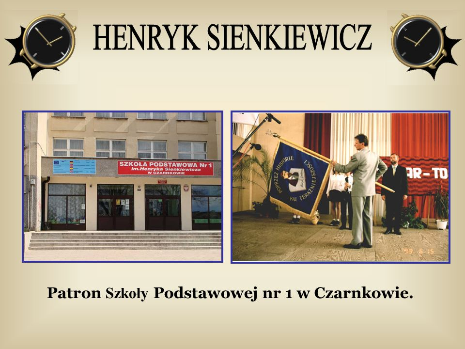 Warszawa- Łazienki Dzieciństwo Henryk Sienkiewicz, pseudonim Litwospisarz powieści i nowel.