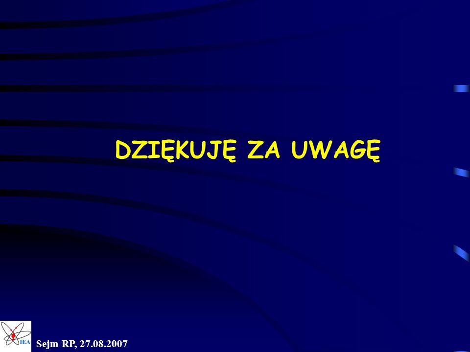 Sejm RP, 27.08.2007 DZIĘKUJĘ ZA UWAGĘ