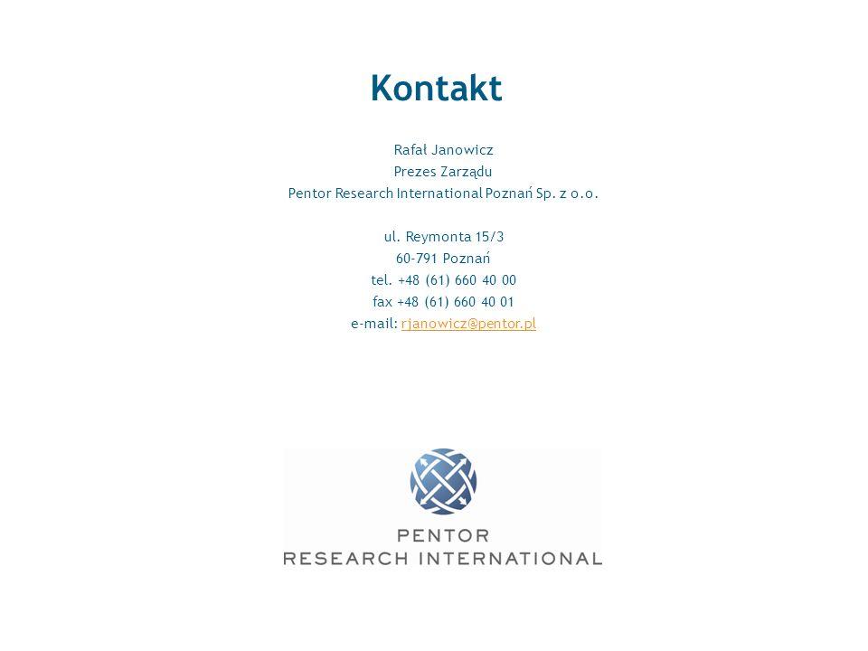 10 Kontakt Rafał Janowicz Prezes Zarządu Pentor Research International Poznań Sp. z o.o. ul. Reymonta 15/3 60-791 Poznań tel. +48 (61) 660 40 00 fax +
