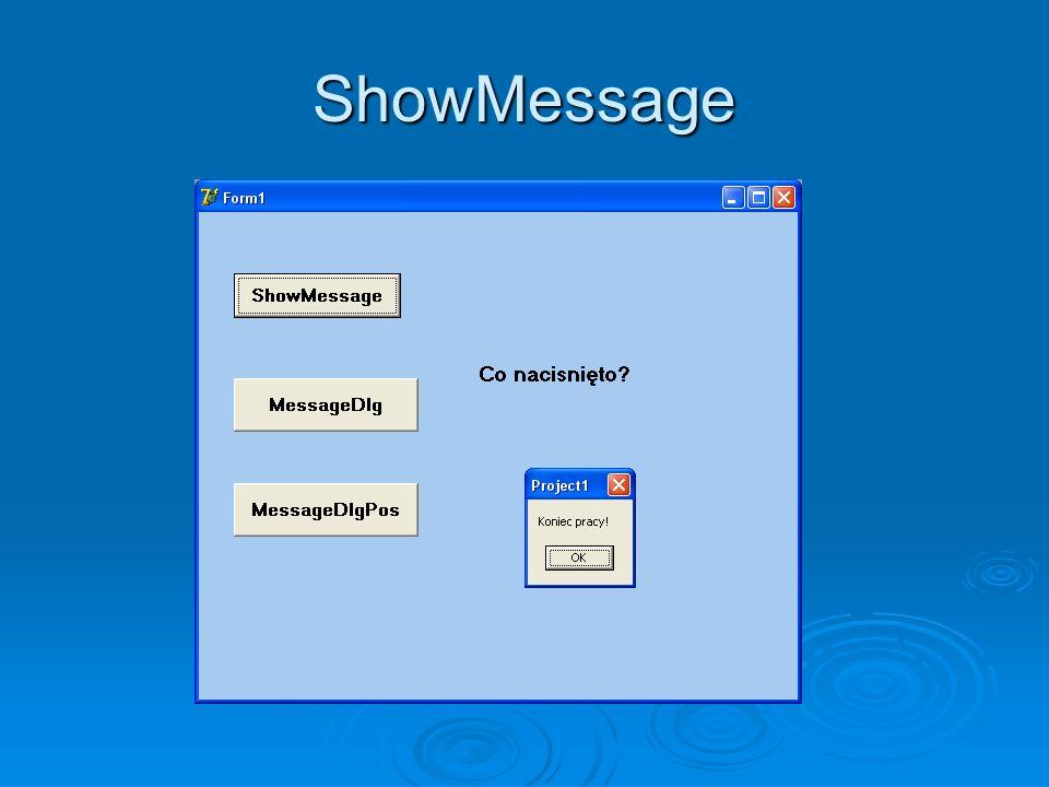 ShowMessage