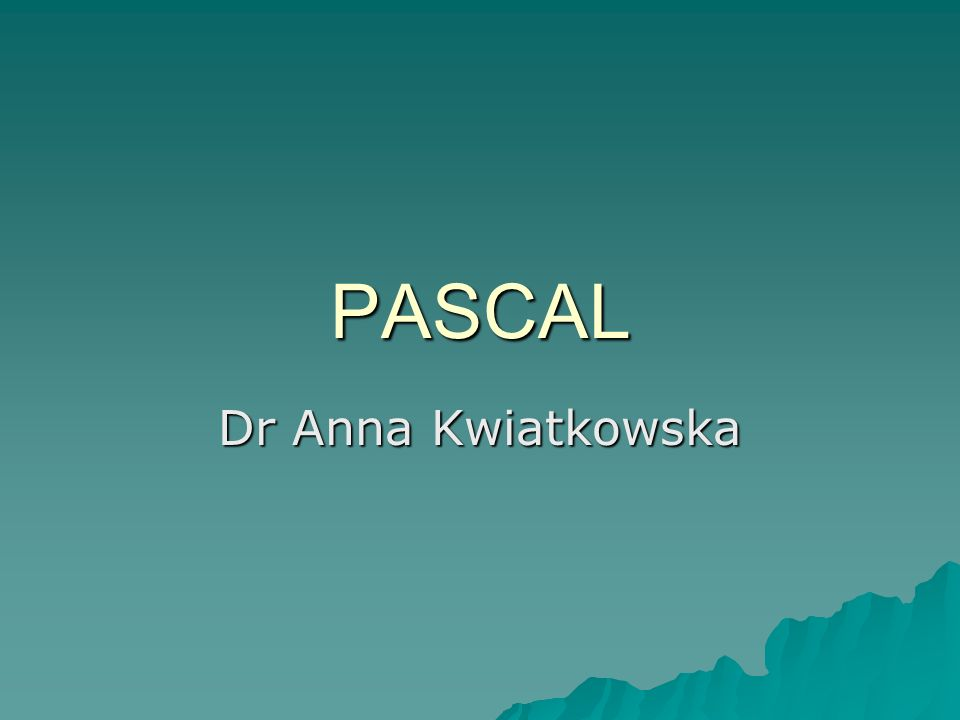 PASCAL Dr Anna Kwiatkowska