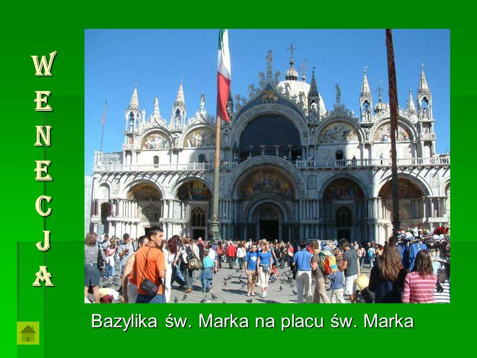 Bazylika św. Marka na placu św. Marka WenecjaWenecjaWenecjaWenecja
