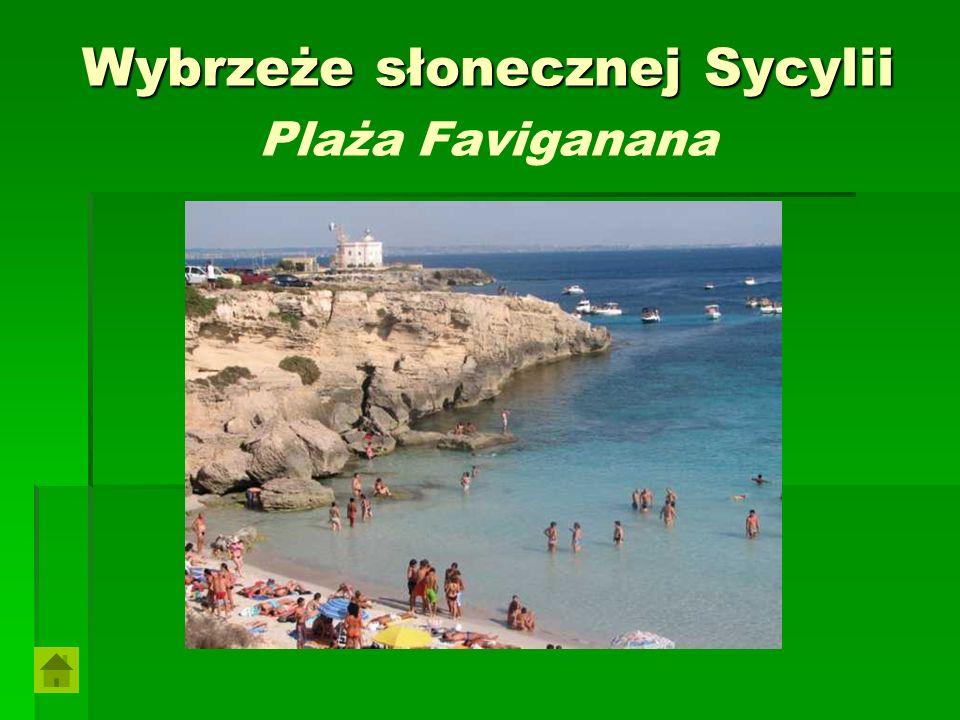 Wybrzeże słonecznej Sycylii Wybrzeże słonecznej Sycylii Plaża Faviganana