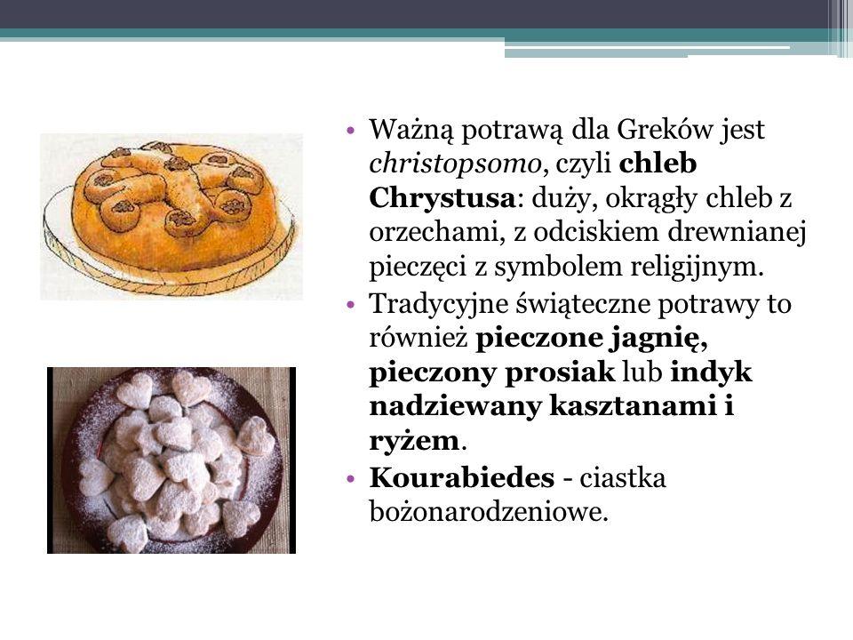 Ważną potrawą dla Greków jest christopsomo, czyli chleb Chrystusa: duży, okrągły chleb z orzechami, z odciskiem drewnianej pieczęci z symbolem religij