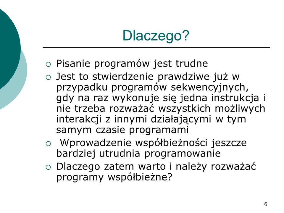 237 Problem pięciu filozofów Bardziej efektywne Odkładam: procedure Odkładam(i:integer); Wolne[(i+5)mod 5]:=Wolne[(i+5)mod 5]+1; Wolne[(i+1)mod 5]:=Wolne[(i+1)mod 5]+1; if Wolne[(i+5)mod 5] =2 then Próbuj(Filozof[(i+5)mod 5]); if Wolne[(i+1)mod 5] =2 then Próbuj(Filozof[(i+1)mod 5]); end;