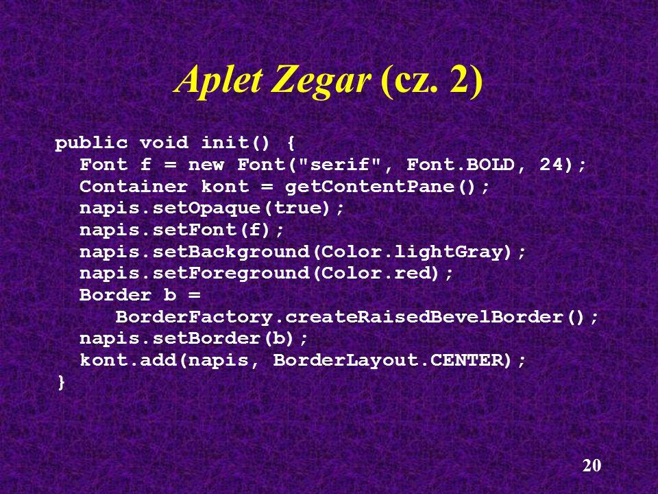 20 public void init() { Font f = new Font(
