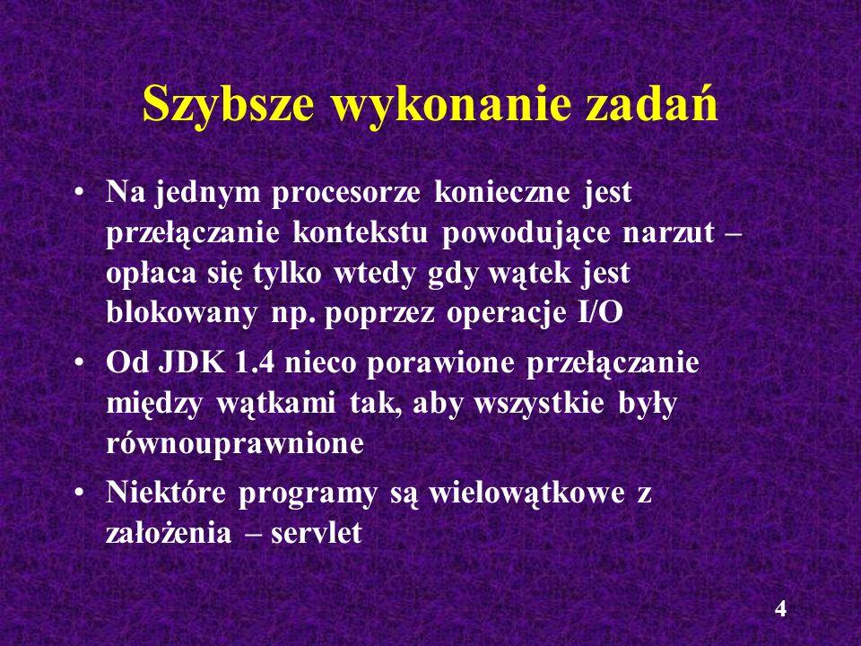 25 Synchronizacja wątków Konieczność - np.