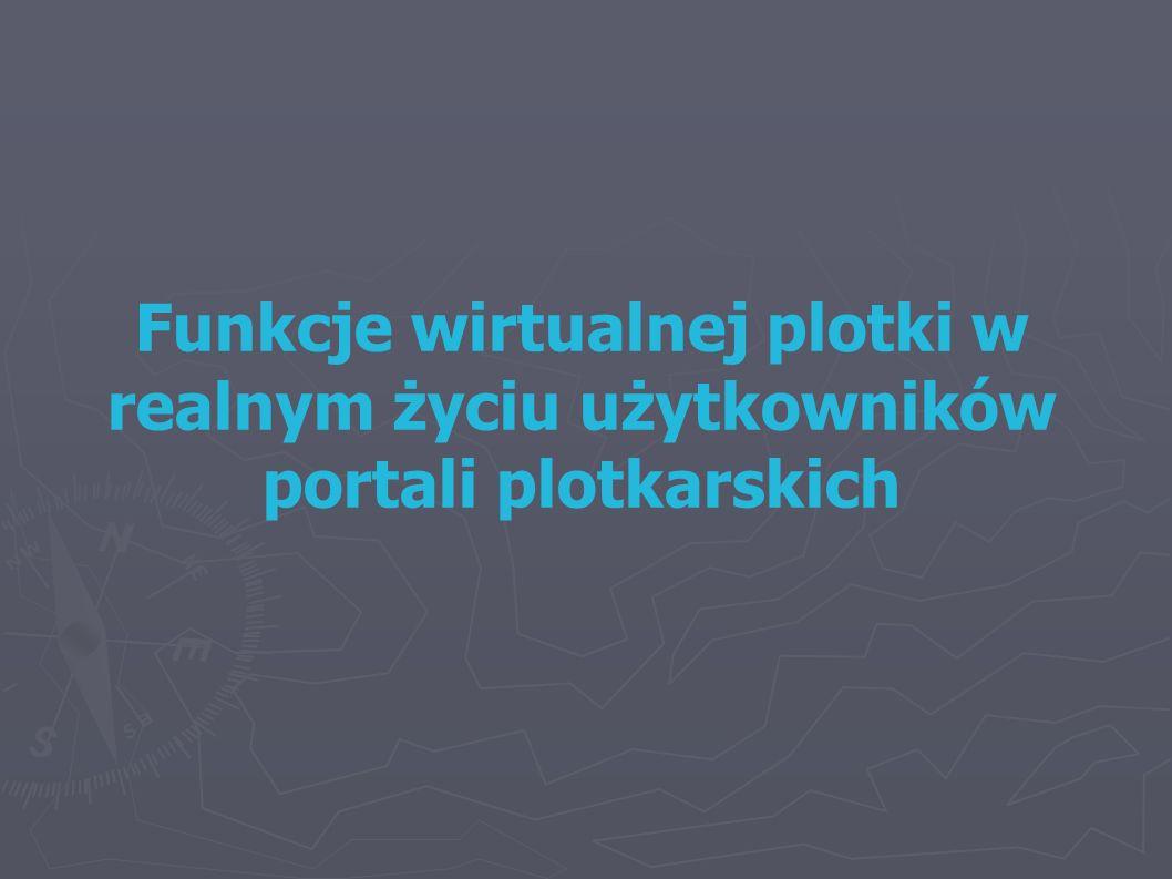 Funkcje wirtualnej plotki w realnym życiu użytkowników portali plotkarskich