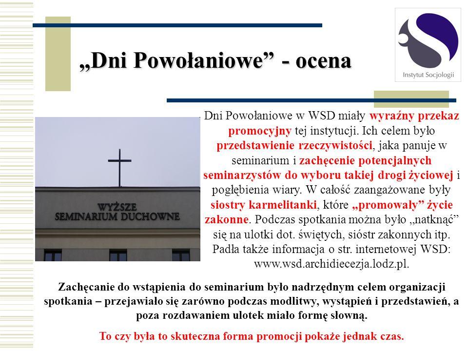 Dni Powołaniowe w WSD miały wyraźny przekaz promocyjny tej instytucji. Ich celem było przedstawienie rzeczywistości, jaka panuje w seminarium i zachęc