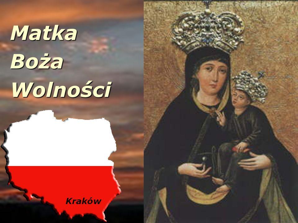 Matka Matka Boża Boża Wolności Wolności Kraków