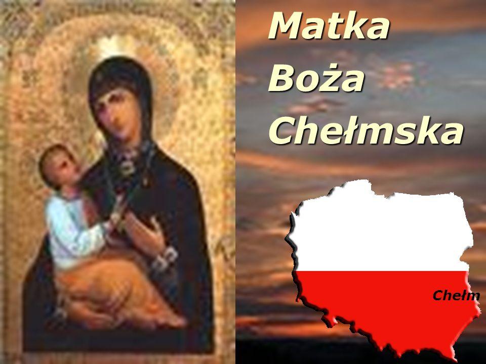 MatkaBożaChełmska Chełm