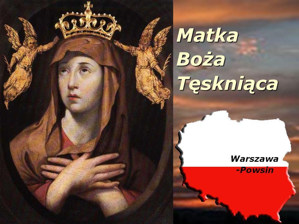 MatkaBożaTęskniąca Warszawa -Powsin