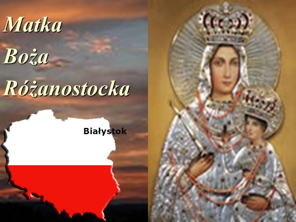 MatkaBożaRóżanostocka Białystok