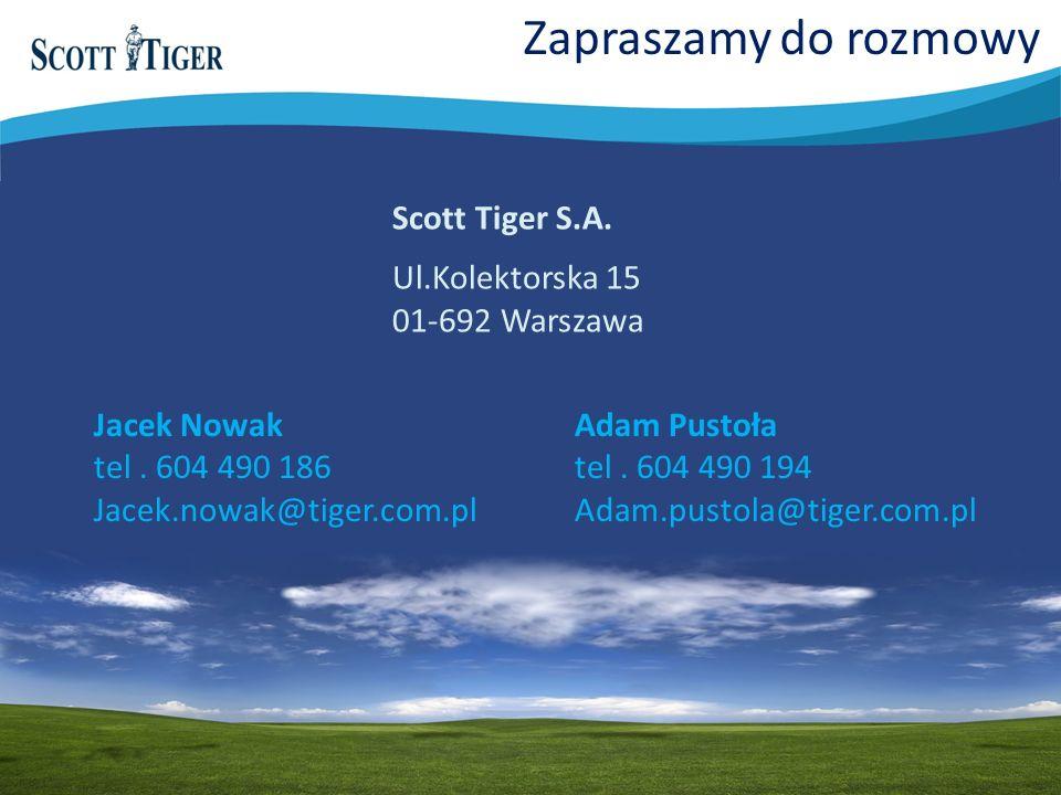 Zapraszamy do rozmowy Jacek Nowak tel. 604 490 186 Jacek.nowak@tiger.com.pl Scott Tiger S.A. Ul.Kolektorska 15 01-692 Warszawa Adam Pustoła tel. 604 4