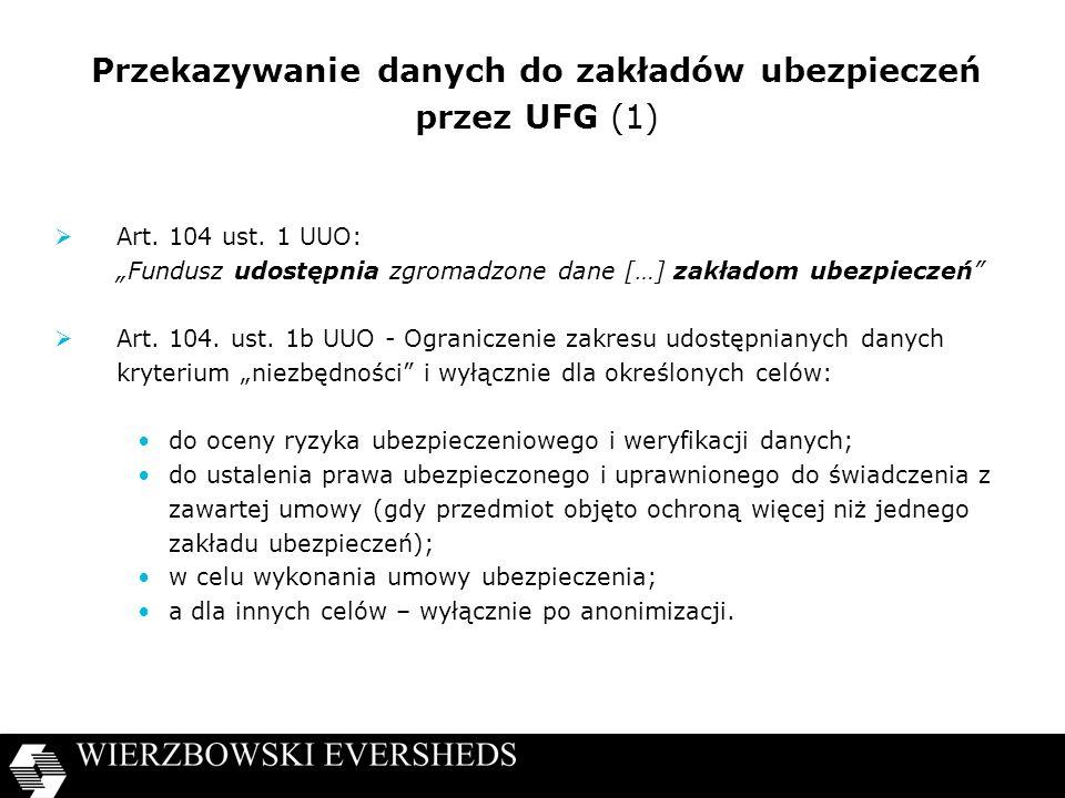 Przekazywanie danych do zakładów ubezpieczeń przez UFG (1) Art.