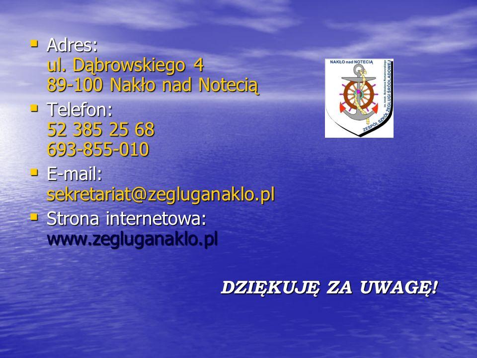 Adres: ul. Dąbrowskiego 4 89-100 Nakło nad Notecią Adres: ul. Dąbrowskiego 4 89-100 Nakło nad Notecią Telefon: 52 385 25 68 693-855-010 Telefon: 52 38