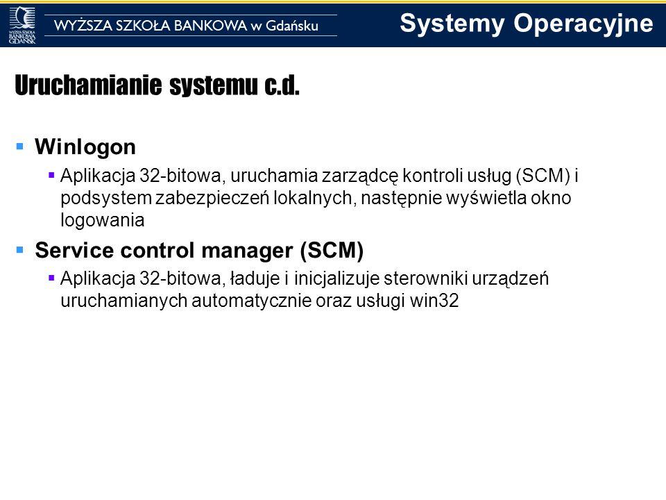 Systemy Operacyjne Zamykanie systemu Zamykanie systemu jest wykonywane przez podsystem win32 Za obsługę zamknięcia odpowiada proces csrss Csrss przekazuje żądanie do ukrytego okna procesu winlogon Winlogon woła jeszcze funkcję zamykającą system ze specjalnymi znacznikami Csrss przechwytuje to wywołanie i wysyła żądanie zakończenia do wszystkich procesów użytkownika interaktywnego (5 sekund czekania max na zakończenie każdego z nich lub okno dialogowe) Zakończone zostają wszystkie procesy konsolowe Zakończona zostaje praca usług systemowych Przekazane jest wszystkim podsystemom sterowników, IO oraz pamięci i rejestru, że system jest zamykany, aby mogły one opróżnić bufory IO, i zapisać wszelkie zmiany na dysk (zmiany w rejestrze, stany pamięci, itp.) Wyłączane są usługi PnP, centrum wykonawczego, menedżera IO, konfiguracji, pamięci, a na końcu menedżera energii, który ostatecznie wyłącza system, zależnie od ustawień.
