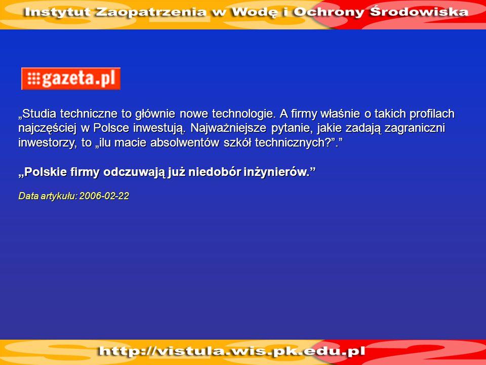 Studia techniczne to głównie nowe technologie. A firmy właśnie o takich profilach najczęściej w Polsce inwestują. Najważniejsze pytanie, jakie zadają