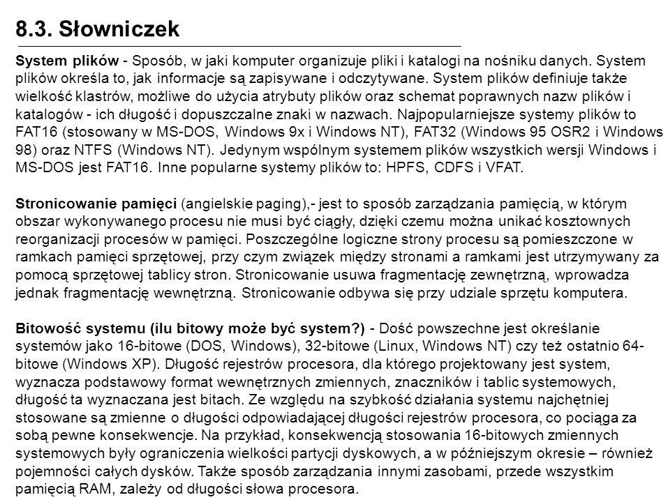 System plików - Sposób, w jaki komputer organizuje pliki i katalogi na nośniku danych. System plików określa to, jak informacje są zapisywane i odczyt