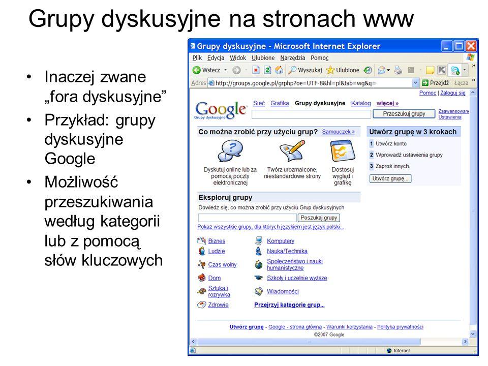15 Grupy dyskusyjne na stronach www Inaczej zwane fora dyskusyjne Przykład: grupy dyskusyjne Google Możliwość przeszukiwania według kategorii lub z pomocą słów kluczowych