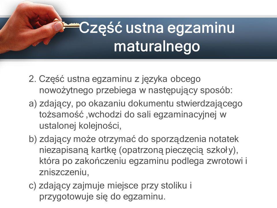 Część ustna egzaminu maturalnego 2.