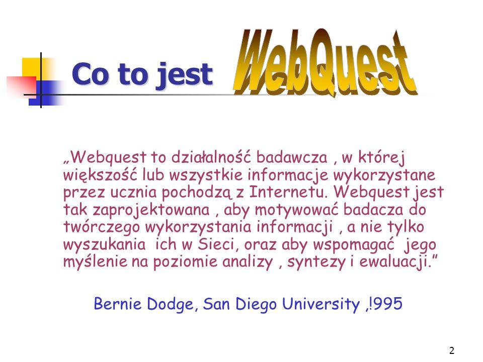3 Dlaczego WQ pozwala uczniom pracować w swoim własnym tempie WQ ukierunkowuje pracę badawczą WQ rozwija twórcze myślenie WQ stymuluje aktywność i współpracę grupową WQ jest wizualną formą nauki WQ jako metoda problemowa jest efektywniejsza od tradycyjnych metod tzw.