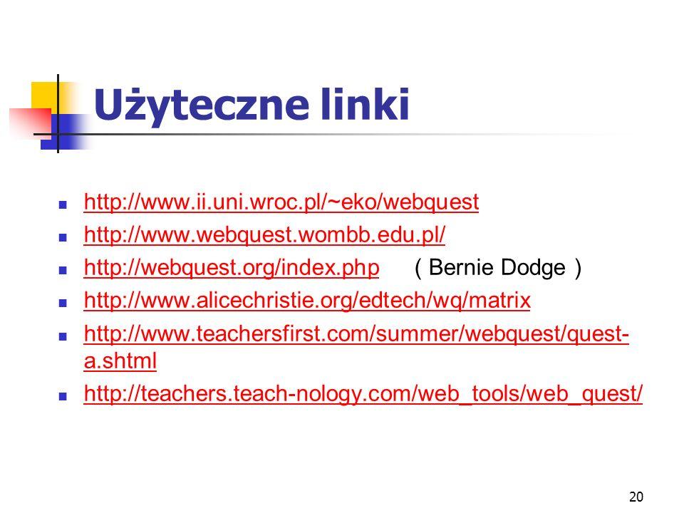 21 WebQuest – arkusz pracy Pracując w grupie 3-osobowej oceń następujące webQests, biorąc pod uwagę ich stronę wizualną( esteta ), zaawansowanie użytych technik multimedialnych ( technofil ) i możliwość współdziałania w grupie ( moderator) WebQuestzaletywady http://www.intereol.net/webquest/apostol/#E waluacjahttp://www.intereol.net/webquest/apostol/#E waluacja Św Jacek Apostoł http://www.webquest.piotrchojnacki.pl/index.