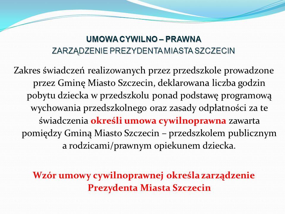 Zakres świadczeń realizowanych przez przedszkole prowadzone przez Gminę Miasto Szczecin, deklarowana liczba godzin pobytu dziecka w przedszkolu ponad