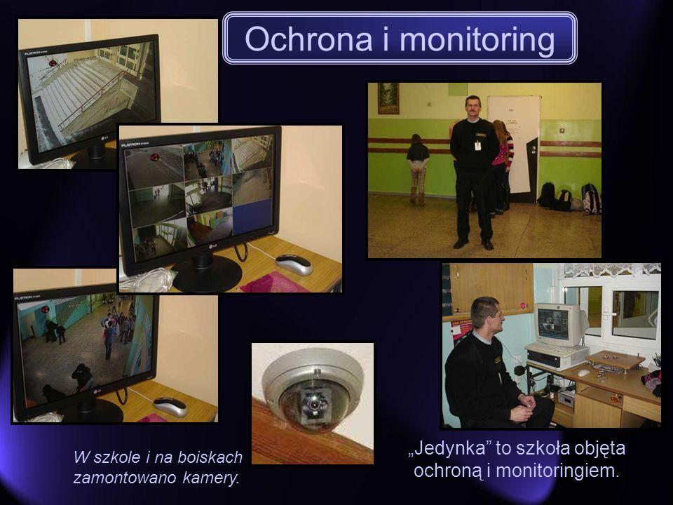 Jedynka to szkoła objęta ochroną i monitoringiem. W szkole i na boiskach zamontowano kamery. Ochrona i monitoring