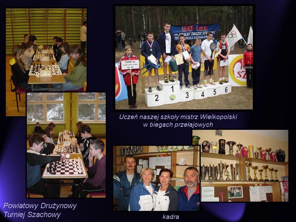 Powiatowy Drużynowy Turniej Szachowy Uczeń naszej szkoły mistrz Wielkopolski w biegach przełajowych kadra