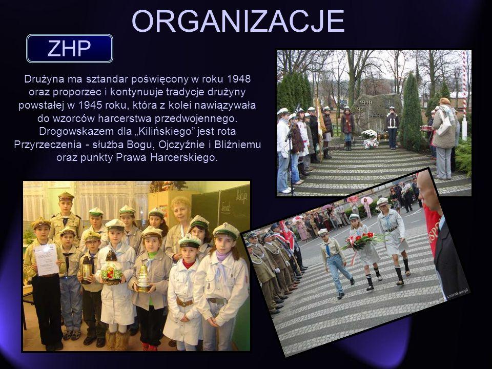 ORGANIZACJE ZHP Drużyna ma sztandar poświęcony w roku 1948 oraz proporzec i kontynuuje tradycje drużyny powstałej w 1945 roku, która z kolei nawiązywa
