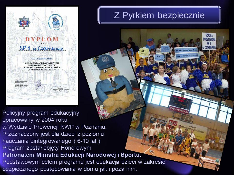 Z Pyrkiem bezpiecznie Policyjny program edukacyjny opracowany w 2004 roku w Wydziale Prewencji KWP w Poznaniu. Przeznaczony jest dla dzieci z poziomu