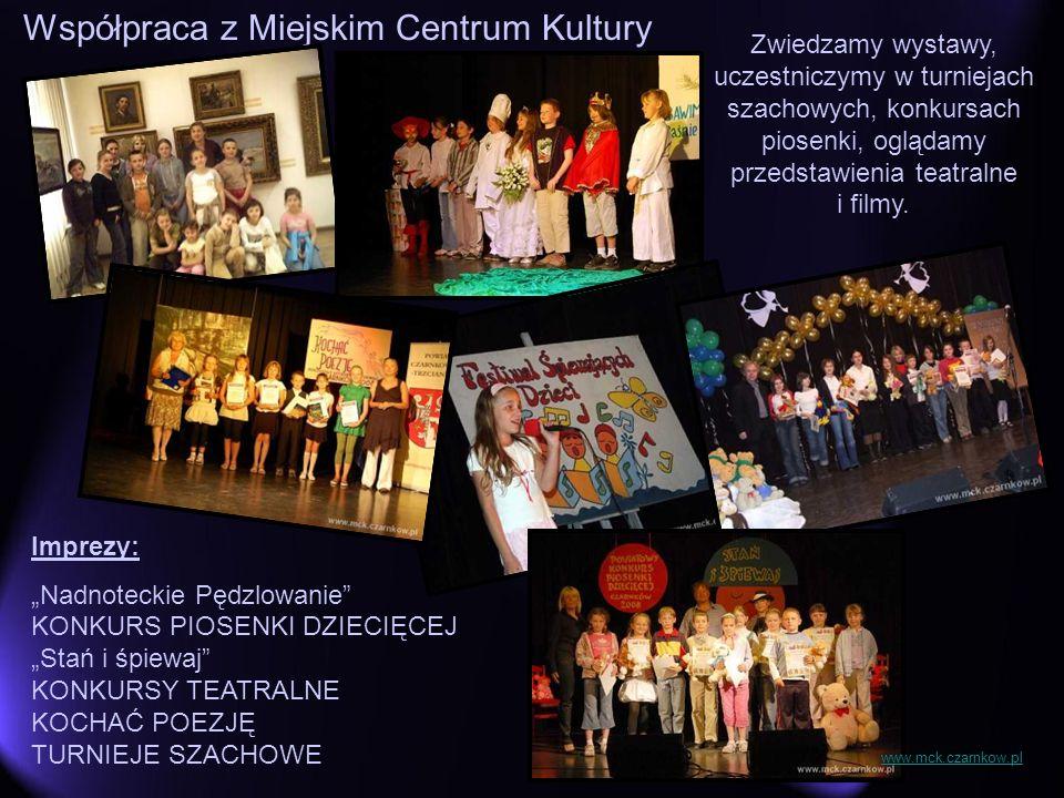 Współpraca z Miejskim Centrum Kultury Zwiedzamy wystawy, uczestniczymy w turniejach szachowych, konkursach piosenki, oglądamy przedstawienia teatralne